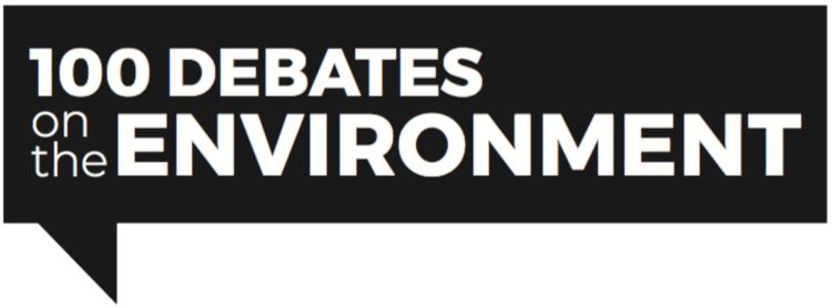 100 Debates on the Environment