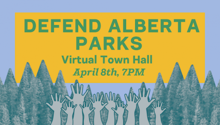 Defend Alberta Parks - Virtual Town Hall