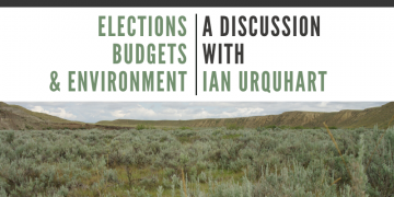 Elections, Budgets & Environment | A Discussion with Ian Urquhart