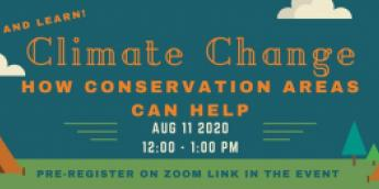 Climate Change: How Conservation Areas Can Help - August 11, 2020 12:00-1:00 PM